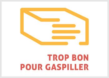 Doggy bag Trop Bon Pour Gaspiller