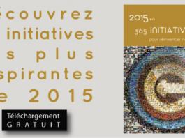 2015 en 365 initiatives pour réinventer notre Monde